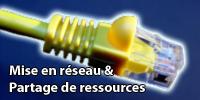 Mise en réseau et partage de ressources