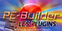 Présentation de quelques plugins pour PE Builder